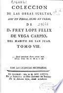 Colección de las obras sueltas assi en prosa, como en verso
