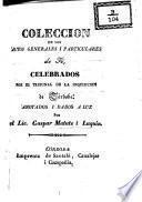 Colección de los autos generales i particulares de fé, celebrados por el tribunal de la Inquisición de Córdoba