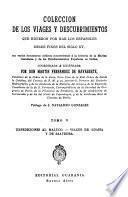 Colección de los viages y descubrimientos que hicieron por mar los españoles desde fines del siglo XV: Expediciones al Maluco: Viages de Loaisa y de Saavedra