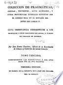 Coleccion de pragmáticas, cedulas, provisiones, autos acordados, y otras providencias generales expedidas por el Consejo Real en el reynado del señor don Carlos IV ...