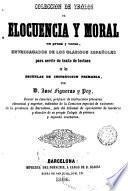 Coleccion de trozos de elocuencia y moral en prosa y verso