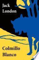 Colmillo Blanco (texto completo, con índice activo)
