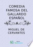 Comedia famosa del gallardo español
