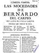 Comedia Famosa. Las Mocedades De Bernardo Del Carpio