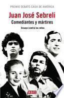 Comediantes y mártires
