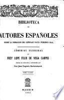 ... Comedias escogidas re frey Lope Félix de Vega Carpio