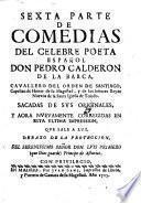 Comedias ... que nuevamente corregidas publica Juan de Vera Tassis y Villarroel