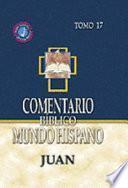 Comentario bíblico mundo hispano: Juan