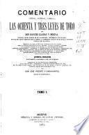 Comentario crítico, juridico, literal, á las Ochenta y tres leyes de Toro