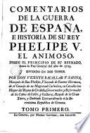 Comentarios de la guerra de España e historia de su rey Phelipe V., el Animoso