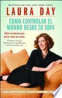 Como controlar el mundo desde tu sofá