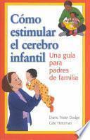Como Estimular El Cerebro Infantil