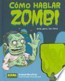 Como hablar zombie / How to Speak Zombie
