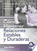 COMO MANTENER RELACIONES ESTABLES Y DURADERAS