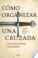 Cómo organizar una cruzada