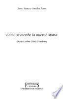 Cómo se escribe la microhistoria