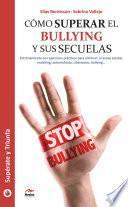 Cómo superar el bullying y sus secuelas