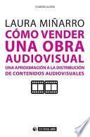 Cómo vender una obra audiovisual