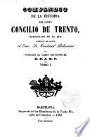 Compendio de la historia del Santo Concilio de Trento extractado de la que publicó en latín el Cardenal Palavicini
