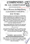 Compendio de los comentarios extendidos por el maestro Antonio Gómez a las ochentas y tres Leyes de Toro...