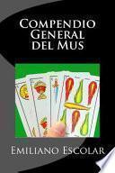 Compendio General Del Mus