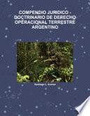 COMPENDIO JURIDICO -DOCTRINARIO DE DERECHO OPERACIONAL TERRESTRE ARGENTINO
