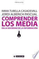 Comprender los Media en la sociedad de la información.