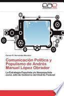 Comunicación Política y Populismo de Andrés Manuel López Obrador