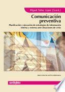 Comunicacion Preventiva/ Preventive Communication