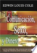 Comunicación, Sexo y Dinero