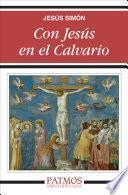 Con Jesús en el Calvario