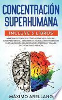 Concentración Superhumana
