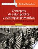 Conceptos de salud pública y estrategias preventivas + StudentConsult en español