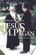 Conferencias del Diácono Jesús María Pagán