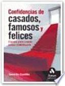 CONFIDENCIAS DE CASADOS, FAMOSOS Y FELICES