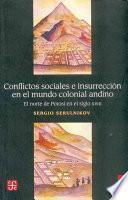 Conflictos sociales e insurrección en el mundo colonial andino