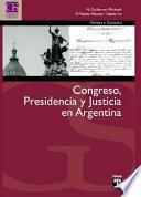 Congreso, presidencia y justicia en Argentina