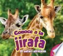 Conoce a la jirafa