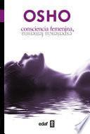Consciencia femenina, experiencia femenina