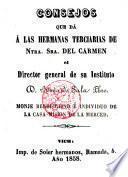 Consejos que da a las Hermanas Terciarias de Nuestra Señora del Carmen el Director General de su Instituc --- monje Benedictino e individuo de la casa-Misión de la Merced