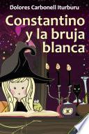Constantino y la bruja blanca