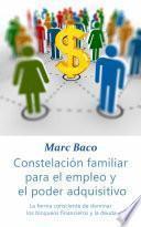 Constelación familiar para el empleo y el poder adquisitivo