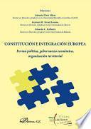Constitución e Integración Europea. Forma política, gobernanza económica, organización territorial
