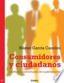 Consumidores y ciudadanos
