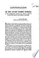 Contestacion de Don Alvaro Florez Estrada á las impugnaciones hechas á su escrito sobre el uso que deba hacerse de los bienes nacionales