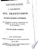 Continuacion y suplemento del Prontuario de don Severo Aguirre