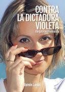 Contra la dictadura violeta
