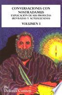 Conversaciones con Nostradamus Volumen I