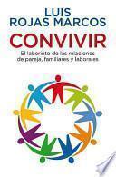 Convivir / Living Together, Working Together
