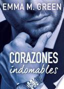 Corazones indomables - La obra completa